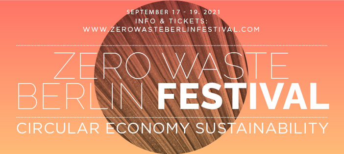 Zero Waste Berlin Festival celebrates its second edition on the 17-19 September